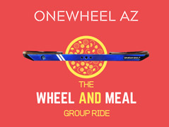 onewheel arizona wheel and meal